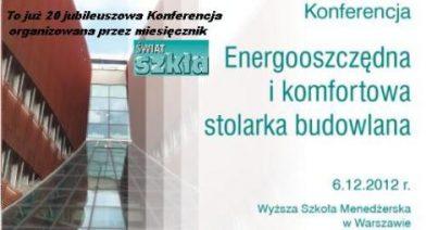 Konferencja Techniczna - Energooszczędna i komfortowa stolarka budowlana