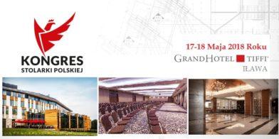 17-18 Maja 2018r. IX Edycja Kongresu Stolarki Polskiej